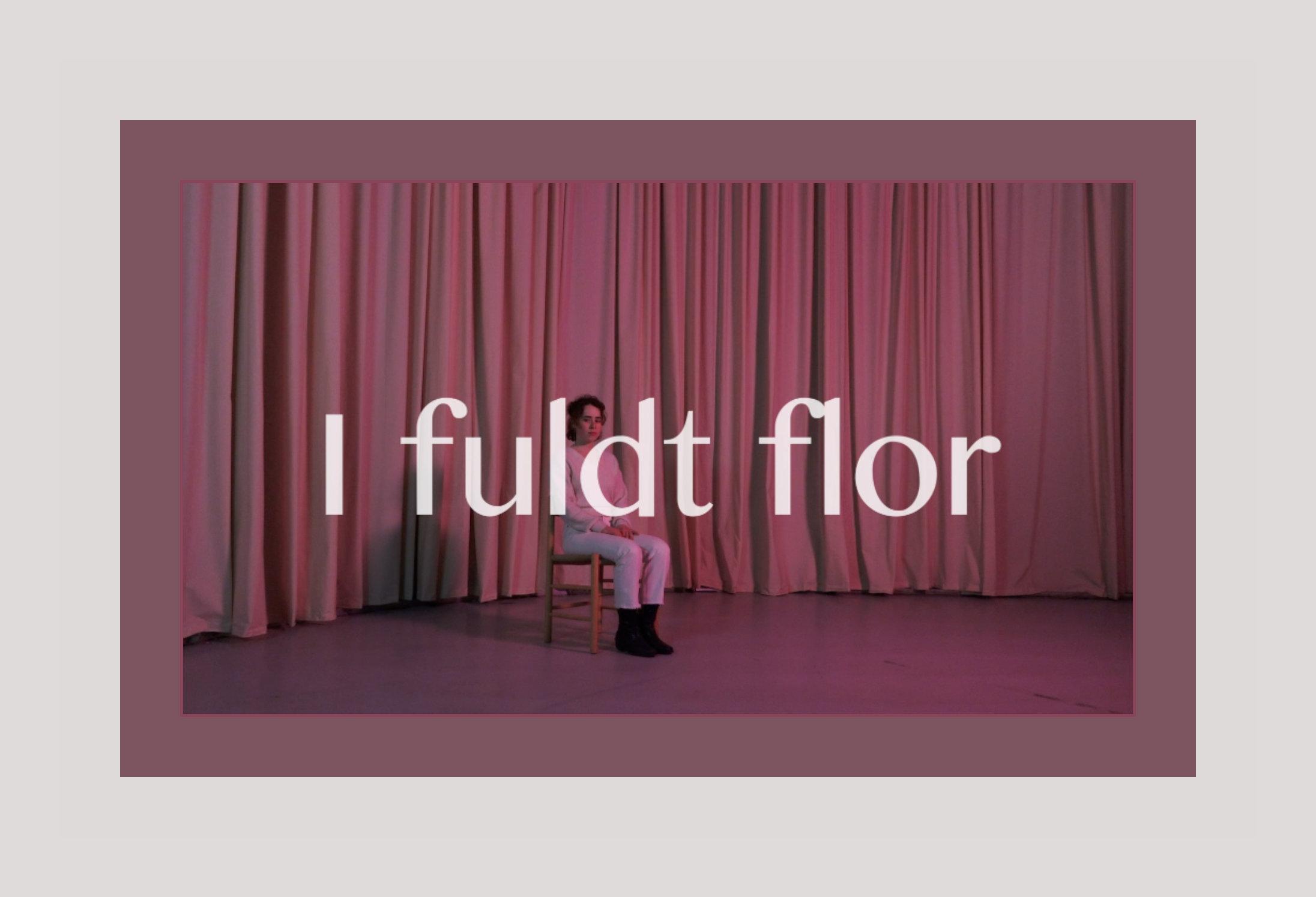 I Fuldt Flor